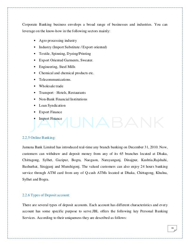 customer satisfaction in jamuna bank Background of the study: it is a customer satisfaction survey of jamuna bank limited in dilkusha branch there is no previous report on customer satisfaction, that.