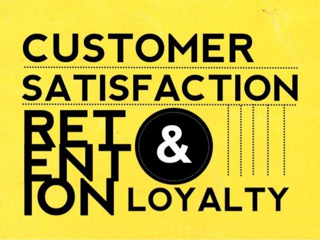 Customer satisfaction retention