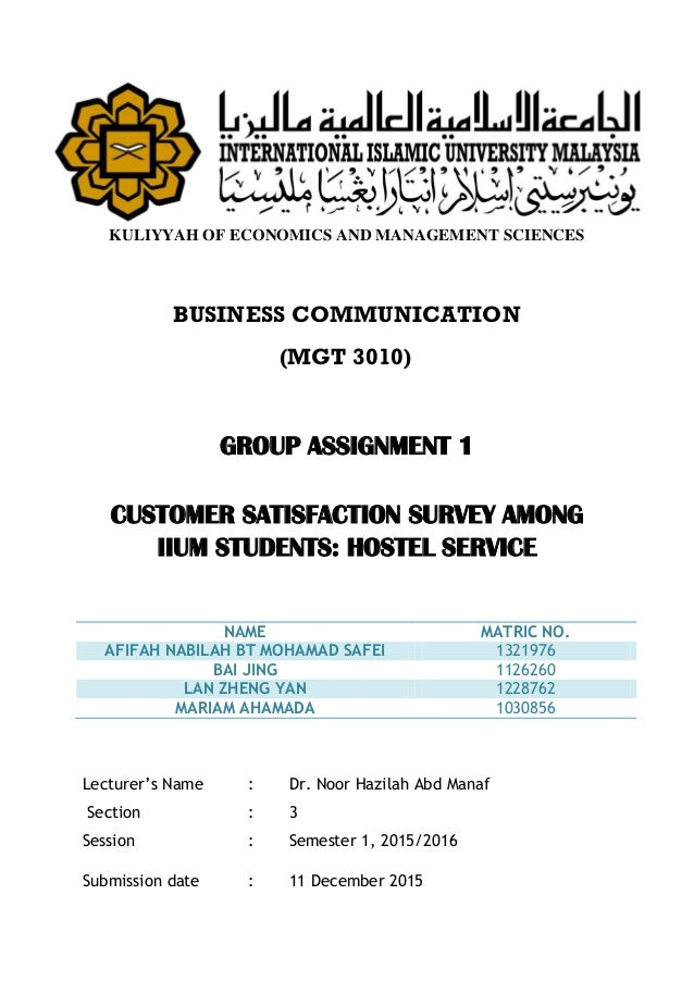 KULIYYAH OF ECONOMICS AND MANAGEMENT SCIENCES BUSINESS COMMUNICATION (MGT 3010) GROUP ASSIGNMENT 1 CUSTOMER SATISFACTION S...