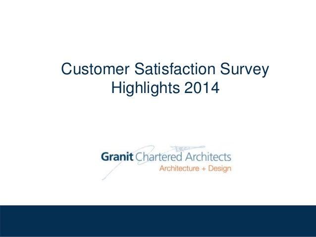 Customer Satisfaction Survey Highlights 2014