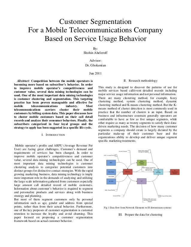 Customer Segmentation For a Mobile Telecommunications Company Based on Service Usage Behavior By: Shohin Aheleroff Advisor...