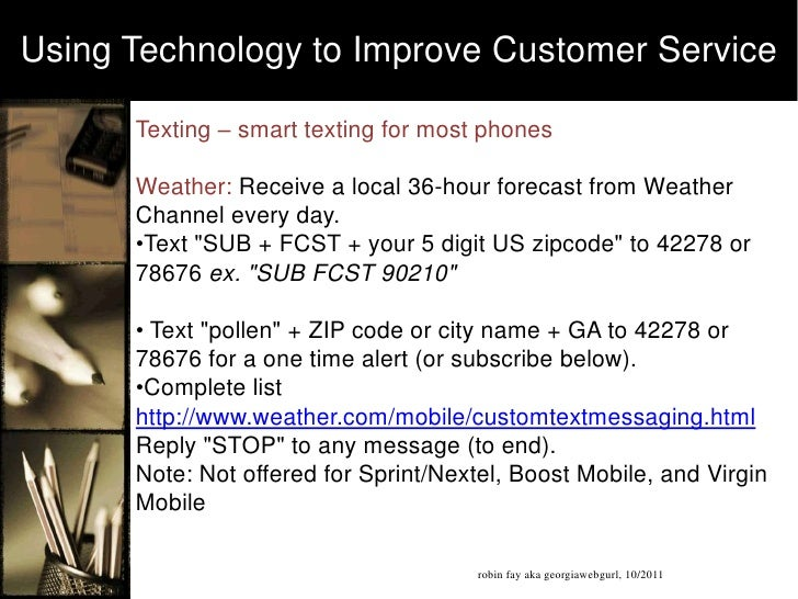Customer service and technology - social media, mobile & more