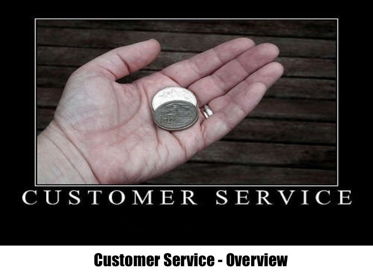 Customer Service - Overview