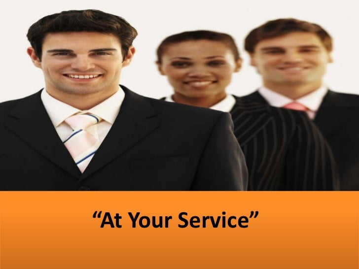 """""""At Your Service"""""""