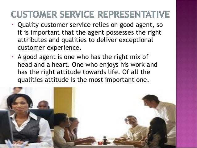 qualities of a good customer care agent customer service qualities of a good