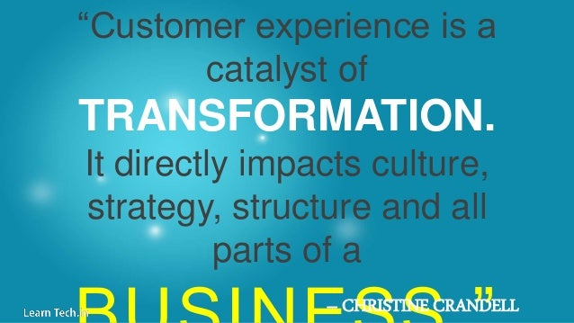 customer centricity customer service quotes