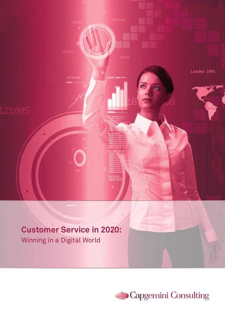 Customer Service in 2020:Winning in a Digital World