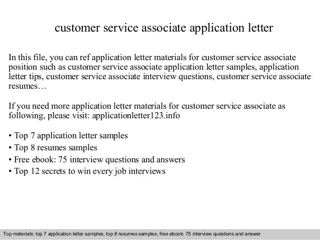 Customer Service Associate Application Letter In This File You Can Ref Materials For