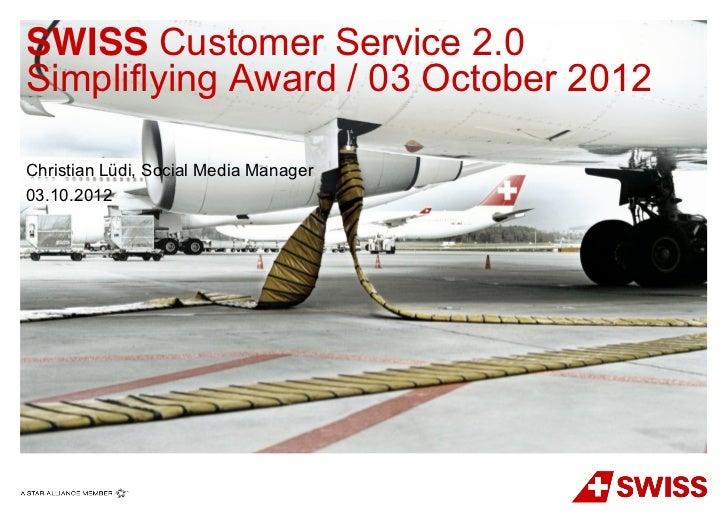 SFAwards12: Best Airlines Driving Customer Service from Social Media (Finalist Presentations) Slide 3