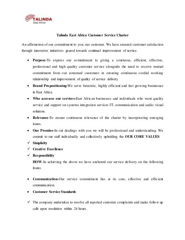 Talinda East Africa Customer Service Charter An affirmation of our commitment to you, our customer. We have ensured custom...