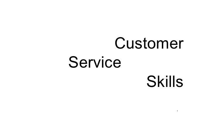 CustomerService          Skills               1