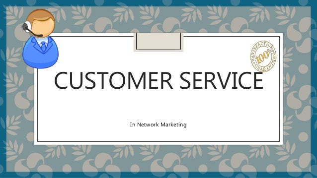 Customer Service In Mlm Business