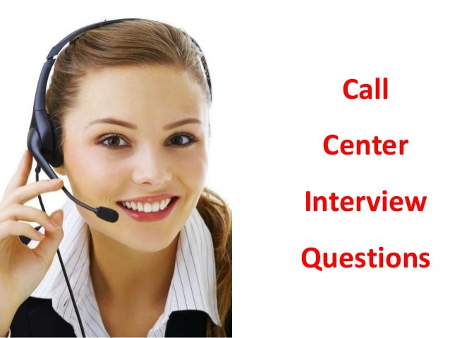 call center interview guide Get our free guide to acing your first interview  and answering customer  service calls were the only options for people who wanted to work.