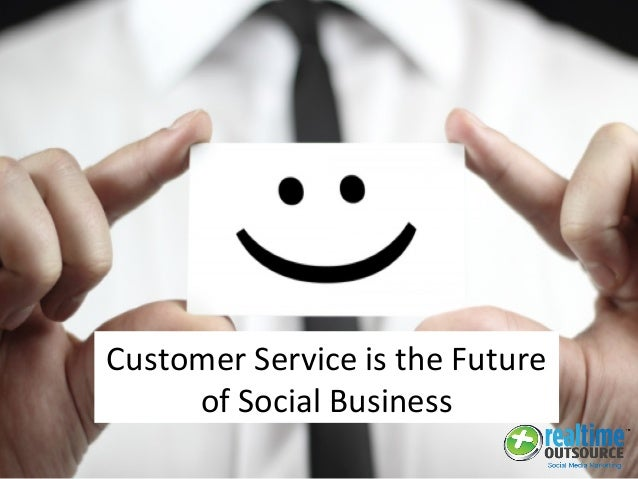 Customer Service is the Future of Social Business