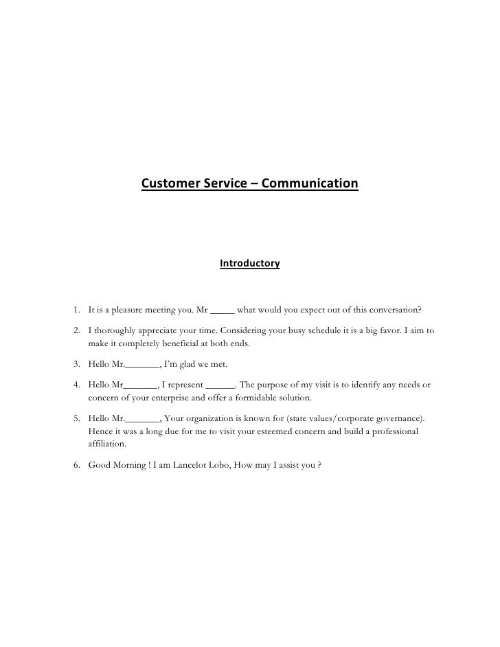 Customer Service – Communication                                           Introductory   1. It is a pleasure meeting you....