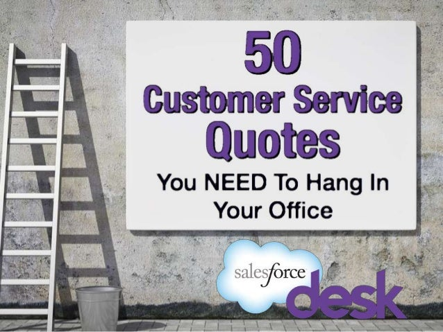 Funny Customer Service Quotes Magnificent 50 Customer Service Quotes You Need To Hang In Your Office