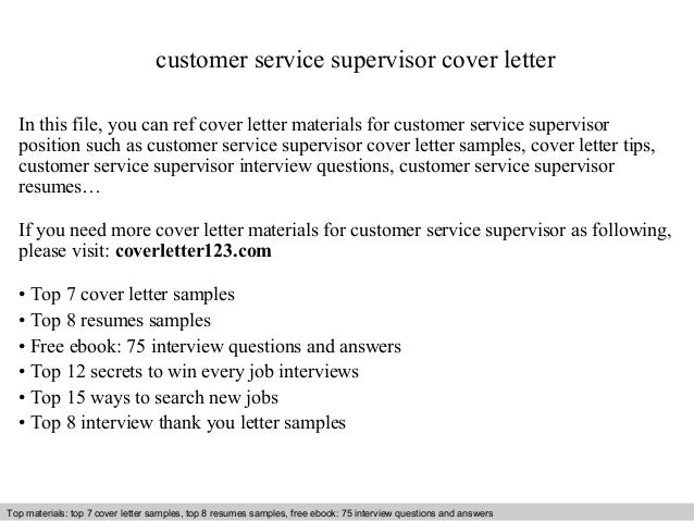 Customer Service Supervisor Cover Letter In This File You Can Ref Materials For