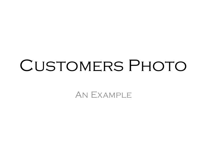 Customers Photo    An Example