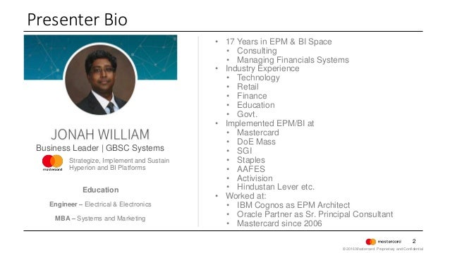 2 • 17 Years in EPM & BI Space • Consulting • Managing Financials Systems • Industry Experience • Technology • Retail • Fi...