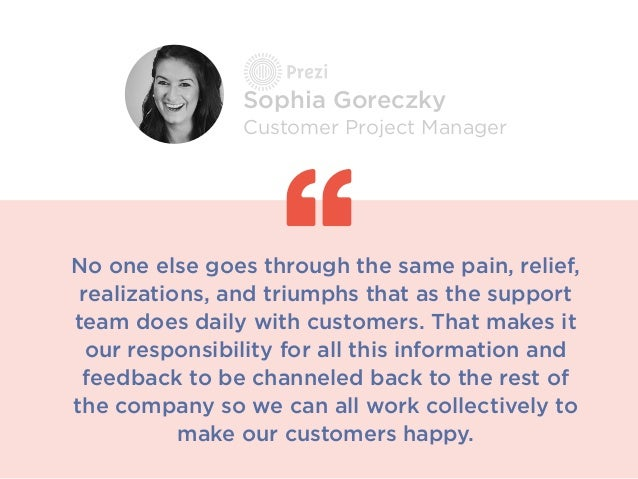 No one else goes through the same pain, relief, realizations, and triumphs that as the support team does daily with custom...