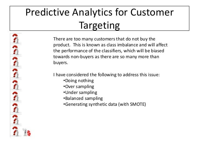 Predictive Analytics for Customer Targeting: A Telemarketing