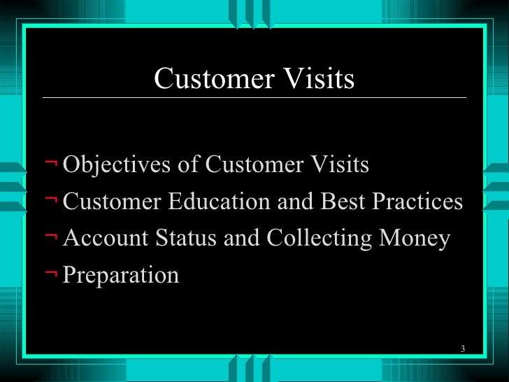 Customer Visits Slide 3