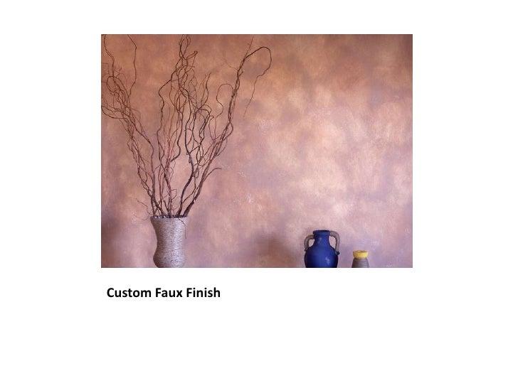 Custom Faux Finish<br />