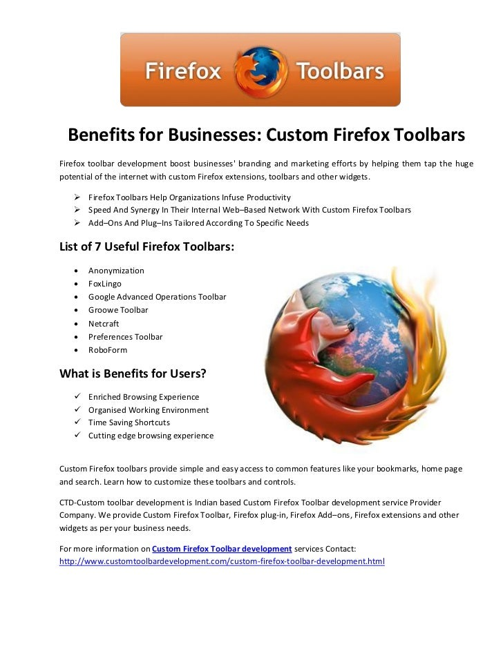 Benefits for Businesses: Custom Firefox ToolbarsFirefox toolbar development boost businesses branding and marketing effort...