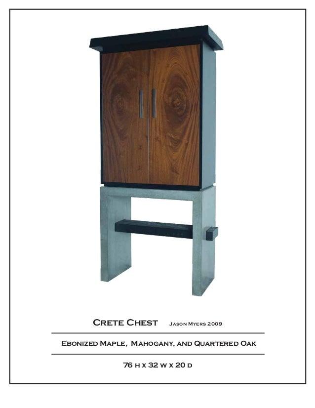 Crete Chest     Jason Myers 2009  Ebonized Maple,  Mahogany, and Quartered Oak 76 h x 32 w x 20 d
