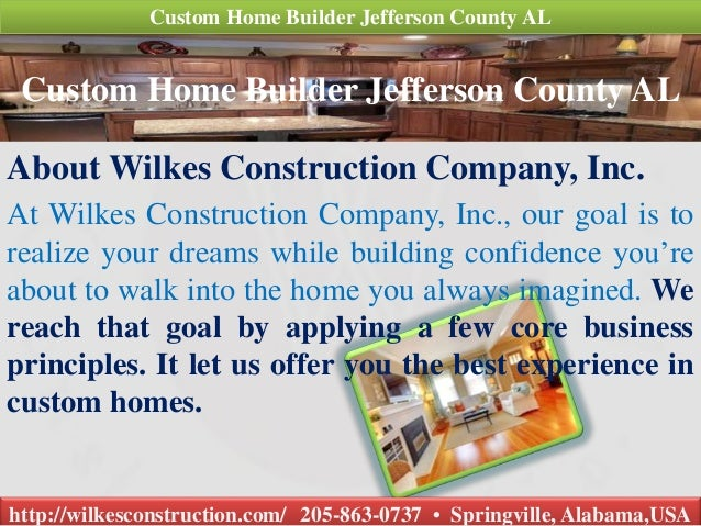 General contractor home remodeling custom home builder for Custom home builders in alabama