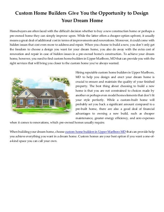 Custom Home Builders Give You The Opportunity To Design Your Dream Ho