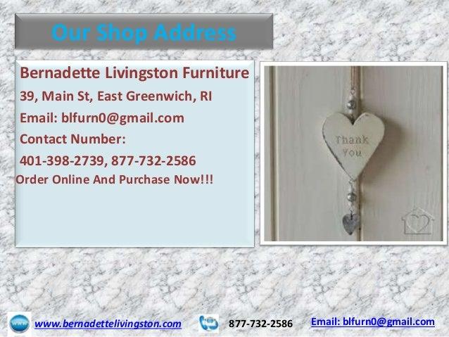 ... 7. Our Shop Address Bernadette Livingston Furniture ...