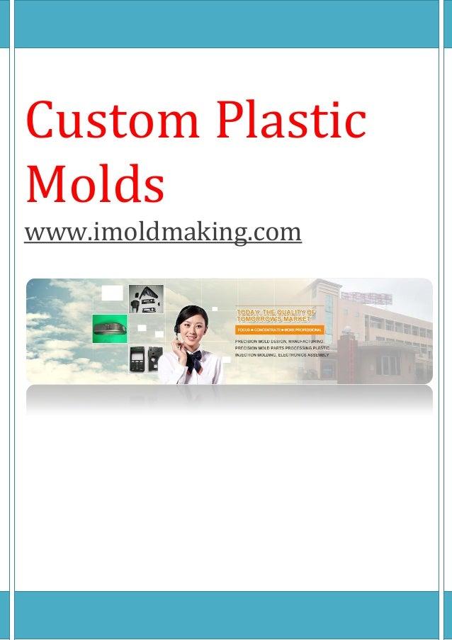 Custom Plastic Molds www.imoldmaking.com