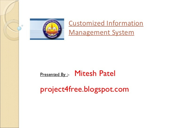 Customised information system