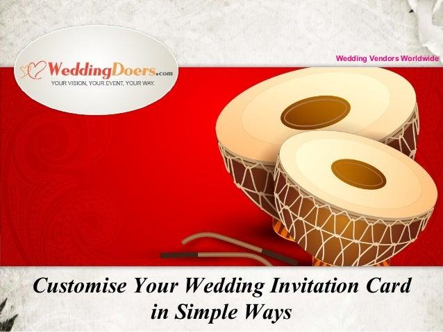 Customise Your Wedding Invitation Card in Simple Ways Wedding Vendors Worldwide