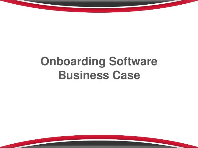 Onboarding Software Business Case