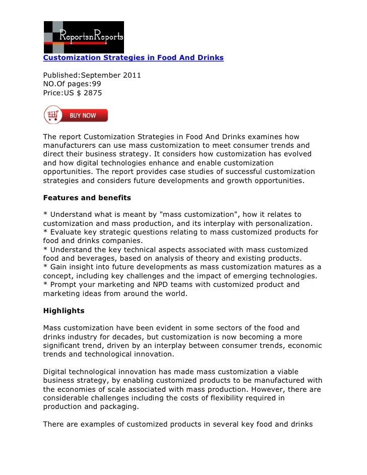 Customization Strategies in Food And DrinksPublished:September 2011NO.Of pages:99Price:US $ 2875The report Customization S...