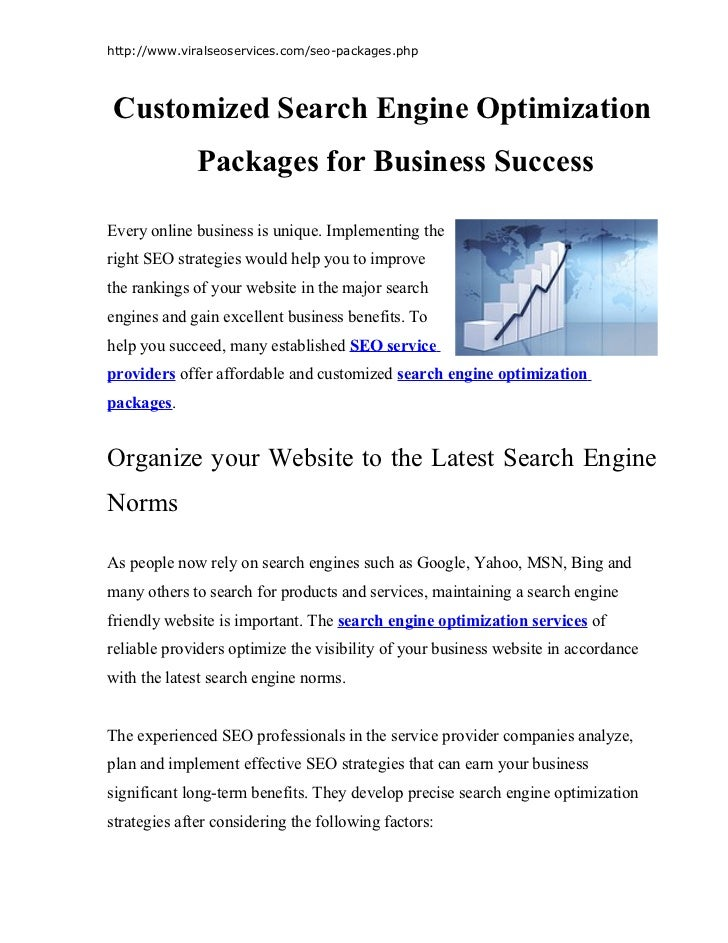 http://www.viralseoservices.com/seo-packages.phpCustomized Search Engine Optimization             Packages for Business Su...