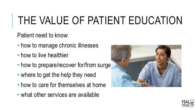 patient teaching and patient education is Patient education resources and tools developed to help patients and their families understand health conditions and facilitate communication between patients and their healthcare team browse patient education.