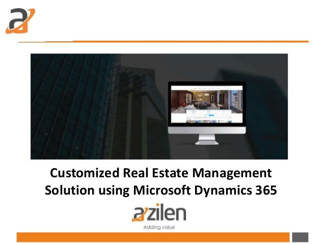 Customized Real Estate Management Solution using Microsoft Dynamics 365