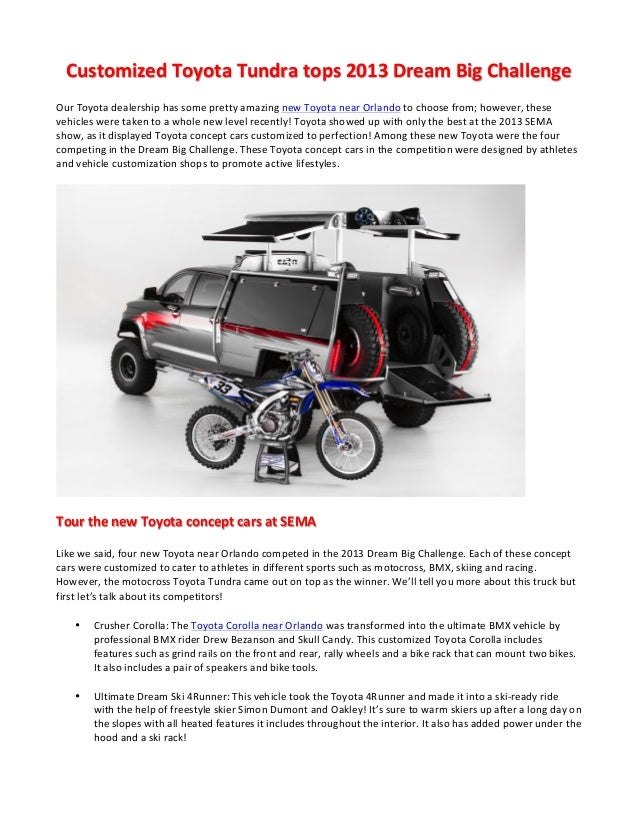 Customized  Toyota  Tundra  tops  2013  Dream  Big  Challenge   Our  Toyota  dealership  has  some...