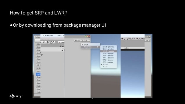 10 How to get SRP and LWRP ●Or by downloading from package manager UI