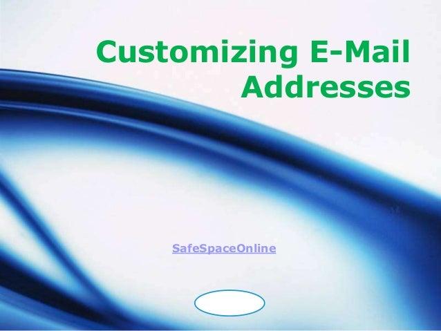 Customizing E-Mail        Addresses    SafeSpaceOnline        LOGO