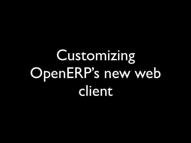 CustomizingOpenERP's new web      client