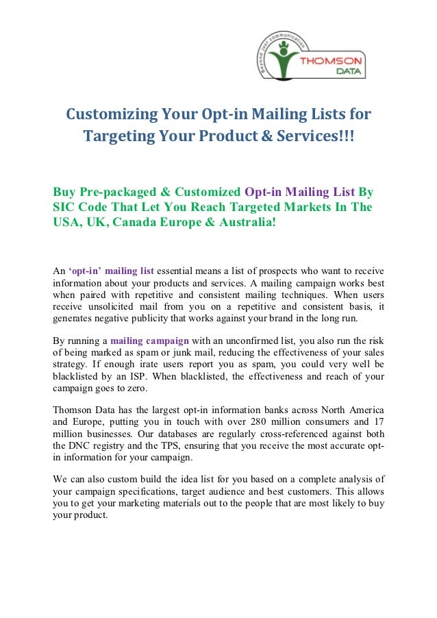 Customizing Your Opt-in Mailing Lists for     Targeting Your Product & Services!!!Buy Pre-packaged & Customized Opt-in Mai...