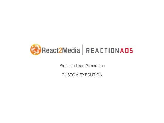 Premium Lead Generation CUSTOM EXECUTION