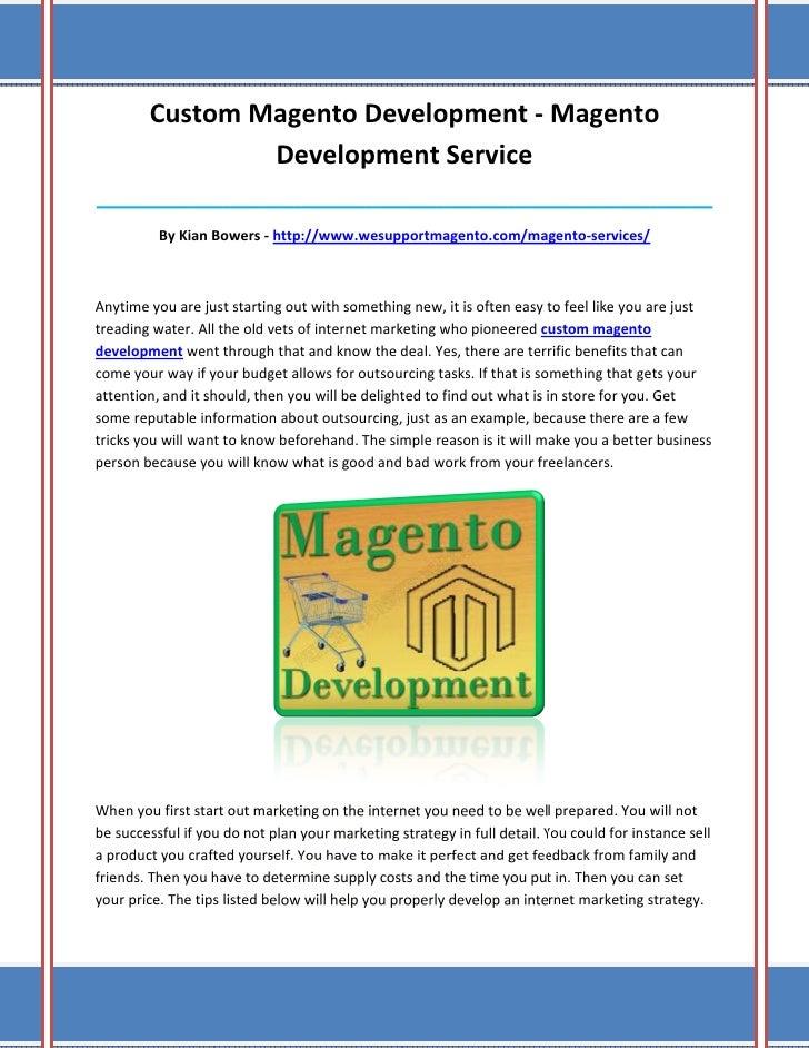 Custom Magento Development - Magento                Development Service___________________________________________________...