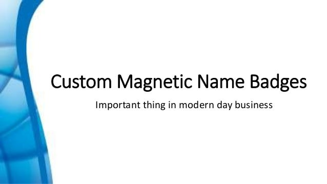 Role Of Custom Magnetic Name Badges
