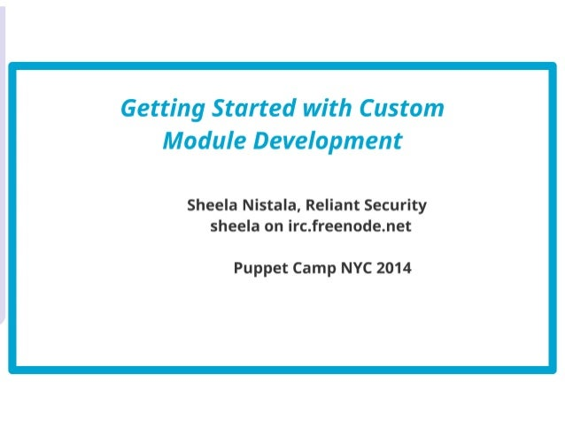 Puppet Camp New York 2014: Custom Module Development