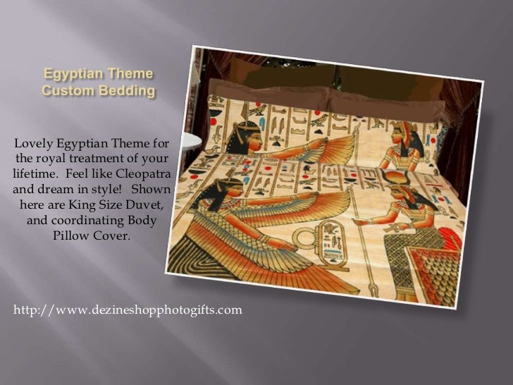Egyptian ThemeCustom Bedding<br />Lovely Egyptian Theme for the royal treatment of your lifetime.  Feel like Cleopatra and...